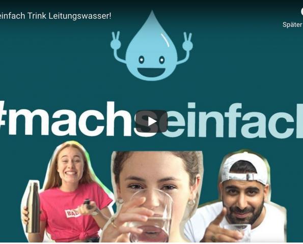 #machseinfach Trink Leitungswasser YouTube Video mit Leo Balys, MUDI und Lea van Acken